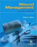 img - for By Betsy Myers - Wound Management: Principles and Practice: 2nd (second) Edition book / textbook / text book