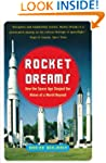 Rocket Dreams: How the Space Age Shap...