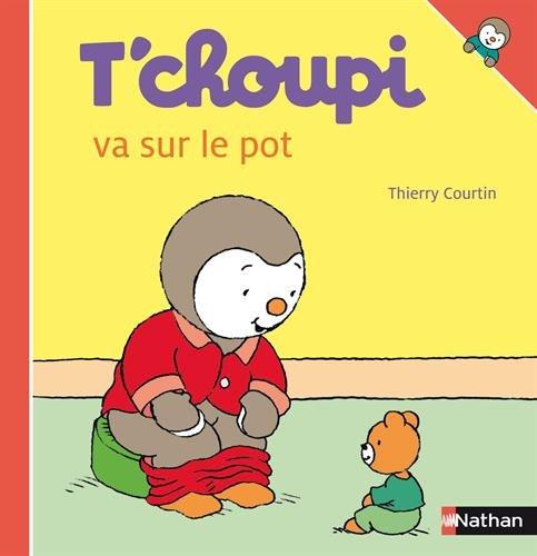 T'choupi: T'choupi Va Sur Le Pot