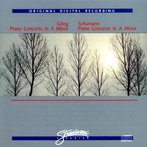 Grieg: Concerto in a minor for Piano / Schumann: Piano Concerto in a minor