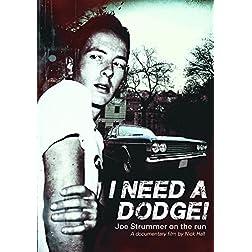 Strummer, Joe - I Need A Dodge: Joe Strummer On The Run