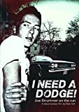 Strummer, Joe - I Need A Dodge: Joe Strummer On The Run