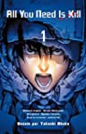 All You Need is Kill - Tome 1