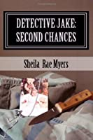 Detective Jake: Second Chances