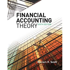 test bank solution manual for financial accounting theory 6th rh financialaccountingtheoryscott6th blogspot com Accounting Standards Accounting Information Systems