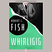 Whirligig | Robert L. Fish