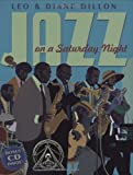 Jazz On A Saturday Night (Coretta Scott King Honor Book) (0590478931) by Dillon, Leo & Diane
