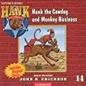Monkey Business Audiobook by John R. Erickson Narrated by John R. Erickson