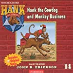 Monkey Business (       UNABRIDGED) by John R. Erickson Narrated by John R. Erickson