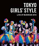 TOKYO GIRLS' STYLE LIVE AT BUDOKAN 2013 (3枚組Blu-ray Disc)