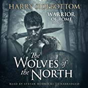 The Wolves of the North: A Warrior of Rome Novel, Book 5 Audiobook