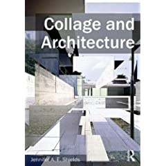 Collage and Architecture from Routledge