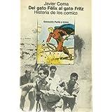 Del gato Felix al gato Fritz: Historia de los comics (Coleccion Punto y linea) (Spanish Edition)