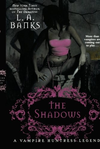 Image of The Shadows: A Vampire Huntress Legend (Vampire Huntress Legends)