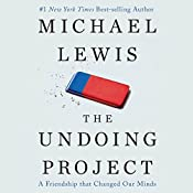 The Undoing Project: A Friendship That Changed Our Minds | [Michael Lewis]