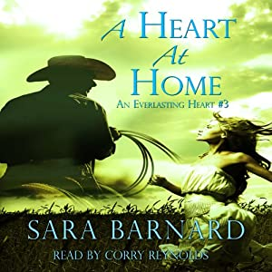 A Heart at Home: An Everlasting Heart, Book 3 | [Sara Barnard]