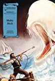 Moby Dick-Illustrated Classics-Read Along (Saddlebacks Illustrated Classics)