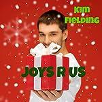 Joys R Us | Kim Fielding