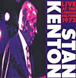 Stan Kenton London Hilton Vol.1 1973