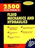 img - for 2,500 Solved Problems In Fluid Mechanics and Hydraulics (Schaum's Solved Problems Series) Revised Edition by Evett, Jack B., Liu, Cheng published by Schaum's Outlines (1992) book / textbook / text book
