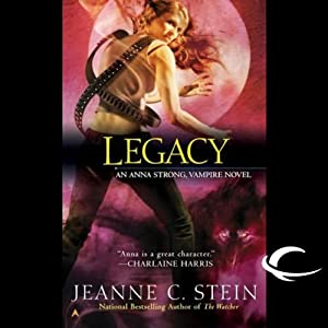 Legacy: Anna Strong, Vampire, Book 4 | [Jeanne C. Stein]
