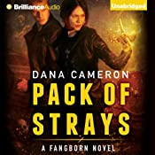 Pack of Strays: Fangborn, Book 2 | Dana Cameron