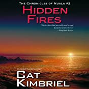 Hidden Fires: The Chronicles of Nuala | Katherine Eliska Kimbriel