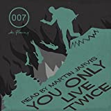 You Only Live Twice (with Interview) (Unabridged)