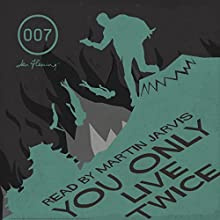 You Only Live Twice (with Interview) Audiobook by Ian Fleming Narrated by Martin Jarvis