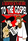 A Redneck's Guide To The Gospel: 7th Anniversary Complete Edition