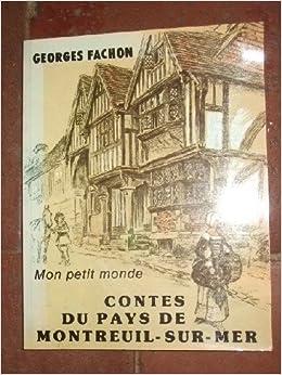 Contes du Pays de Montreuil / Georges Fachon  