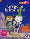 """Afficher """"Grégoire le froussard"""""""