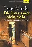 Image de Die Jutta saugt nicht mehr: Eine Ruhrpott-Krimödie mit Loretta Luchs