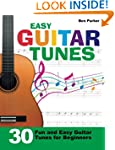 Easy Guitar Tunes: 30 Fun and Easy Gu...