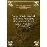 Souvenirs du général-comte de Rumigny, aid ede camp du roi Louis-Philippe (1789-1860).