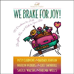 We Brake for Joy! Audiobook