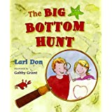 The Big Bottom Hunt (Picture Kelpies)by Lari Don