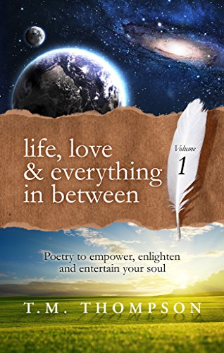 Life, Love And Everything In Between by T.M. Thompson ebook deal