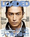 LOADED vol.5 NY、ミラノ、パリ、ロンドン、東京、大阪、名古屋、真夏のワー (メディアボーイMOOK)