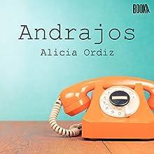 Andrajos | Livre audio Auteur(s) : Alicia Ordiz Narrateur(s) : Alba Sola