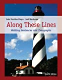 img - for Along These Lines: Writing Sentences and Paragraphs (4th Edition) book / textbook / text book