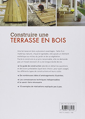 Construire une terrasse en bois  Conception, exemples de r?alisation