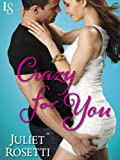 Crazy for You: Life and Love on the Lam