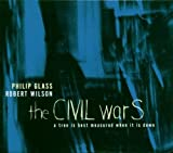 Glass: The Civil Wars - A Tree is Best Measured When it is Down