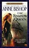The Shadow Queen (A Black Jewels Novel) (0451462866) by Anne Bishop
