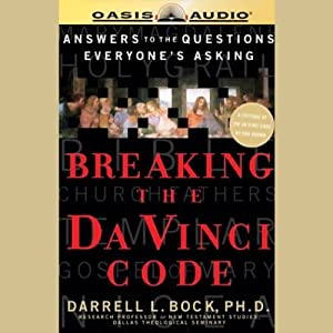 Breaking the Da Vinci Code | [Darrell L. Bock]
