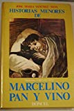 img - for Historias menores de Marcelino Pan y Vino (Spanish Edition) book / textbook / text book