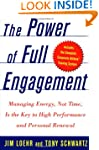 The Power of Full Engagement: Managin...