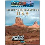 """Abenteuer - Mit dem WOHNMOBIL durch die USA - Ein Bildband mit 250 Bildern auf 128 Seiten - ST�RTZ Verlagvon """"Thomas Jeier (Autor)"""""""