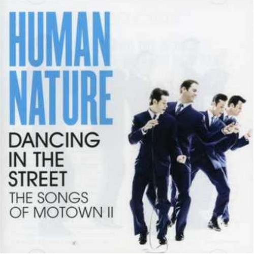 Human Nature - Dancing in the Street: The Songs of Motown II - Zortam Music
